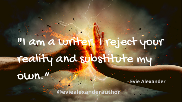 Evie Alexander blog - on why I write Romance novel - Evie quote