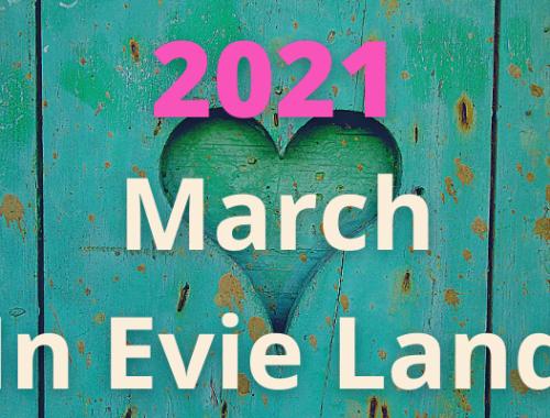Evie updates - March