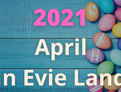 Evie updates april